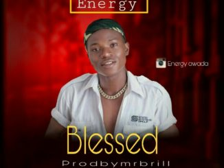 Energy – Blessed
