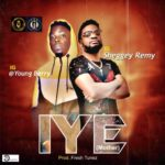 [Mp3] Sheggey Remy x Young Berry – IYE