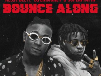 Nessy Bee ft. DJ Enimoney Super Pimpin – Bounce Along