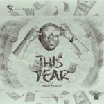 [Mp3] Phizzywealthy – This Year (Prod. Proverbz)