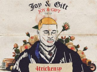 4trickenzy – Joy and Gift EP