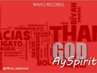 AY Spiritual – Thank God