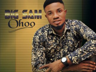 Big Sam – Ohoo