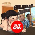 [Mp3] Bolly Jay ft. Mohbad – Blow Job