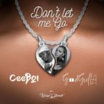 [Mp3] Ceeboi ft. GoodGirl LA – Don't Let Me Go