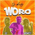 [Mp3] DJ 4Kerty ft. Idowest & Q2 – Woro