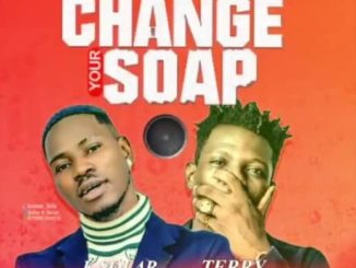 K Solar Ibile ft. Terry Apala – Change Your Soap