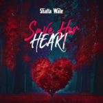 [Mp3] Shatta Wale – Save Her Heart