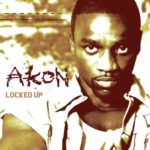 Akon ft. Styles P – Locked Up