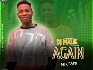 DJ Malik – Again Mix