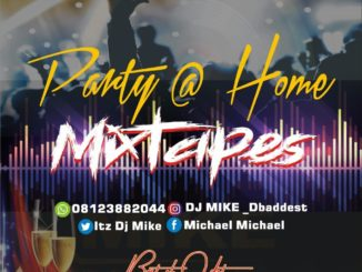 DJ Mike – Party At Home Mix