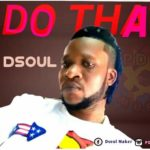 [Mp3] Dsoul – Do That