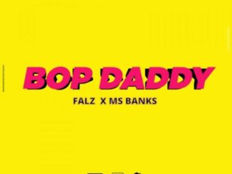 Falz ft. Mz Banks – Bop Daddy
