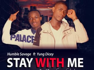 Humble Savage Ft Yung Dicey Stay With Me Bazecodedmp3.com 1024x1024 1