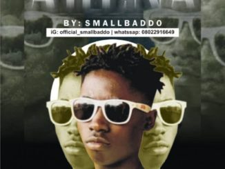Small Baddo – For My Arena Who Dey