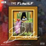[Mp3] The Flowolf – Bobo