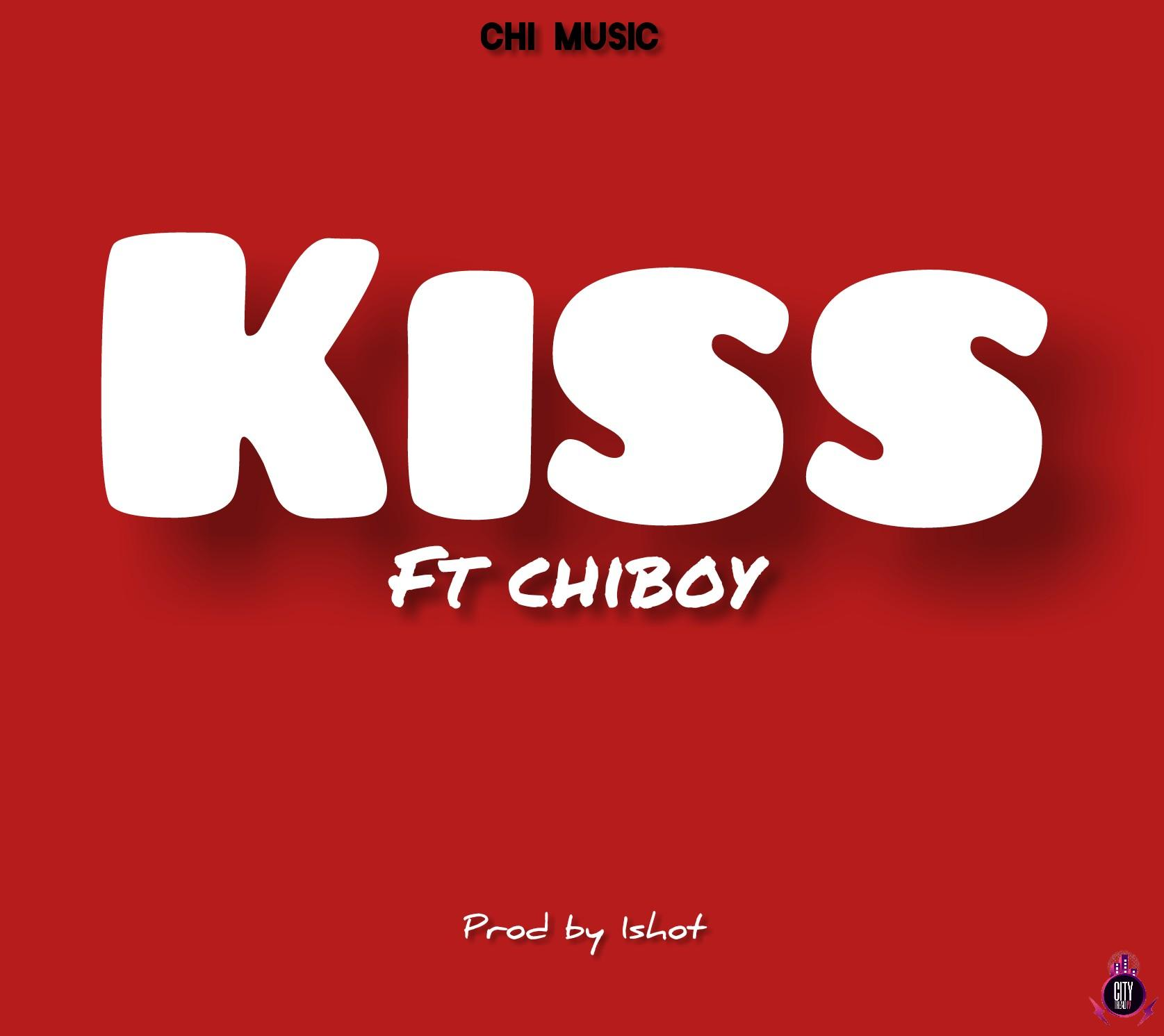 ChiBoy – Kiss Prod. 1shot