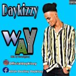 Daykizzy – Way
