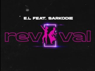 E.L ft. Sarkodie – Revival