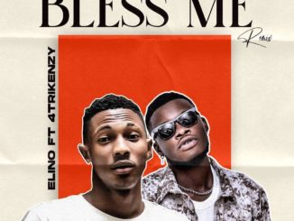 Elino ft. 4trickenzy – Bless Me Remix