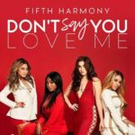 Fifth Harmony – Don't Say You Love Me
