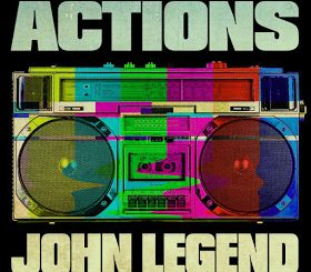 John Legend – Actions