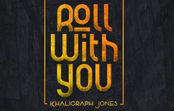 Khalighraph Jones – Roll With You