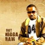 Nigga Raw – Hip Hop Gyration