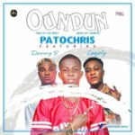 Patochris ft. Danny S & Legely – Oundun