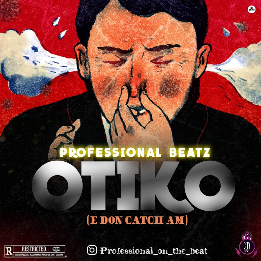 Professional Beatz – Otiko E Don Catch Am Instrumenta