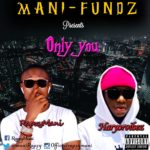 Rapzy Mani x Haryorvibez – Only You