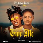 Twinkle Baby ft. Jelly – Give Me A Ride