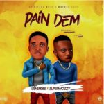 UsherDee ft. SuperWozzy – Pain Dem