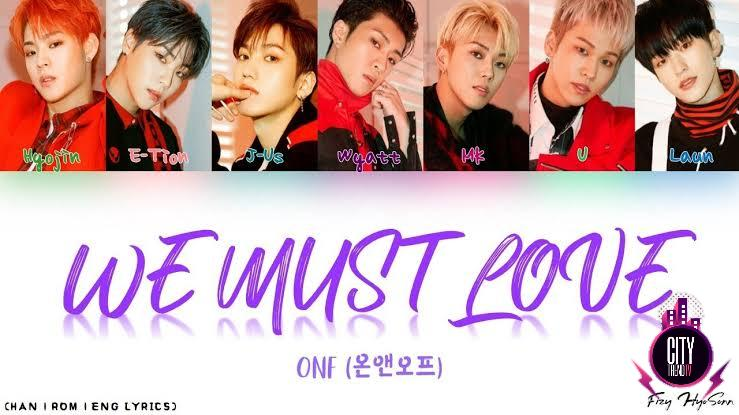 ONF – The 사랑하게 될 거야 The We Must Love
