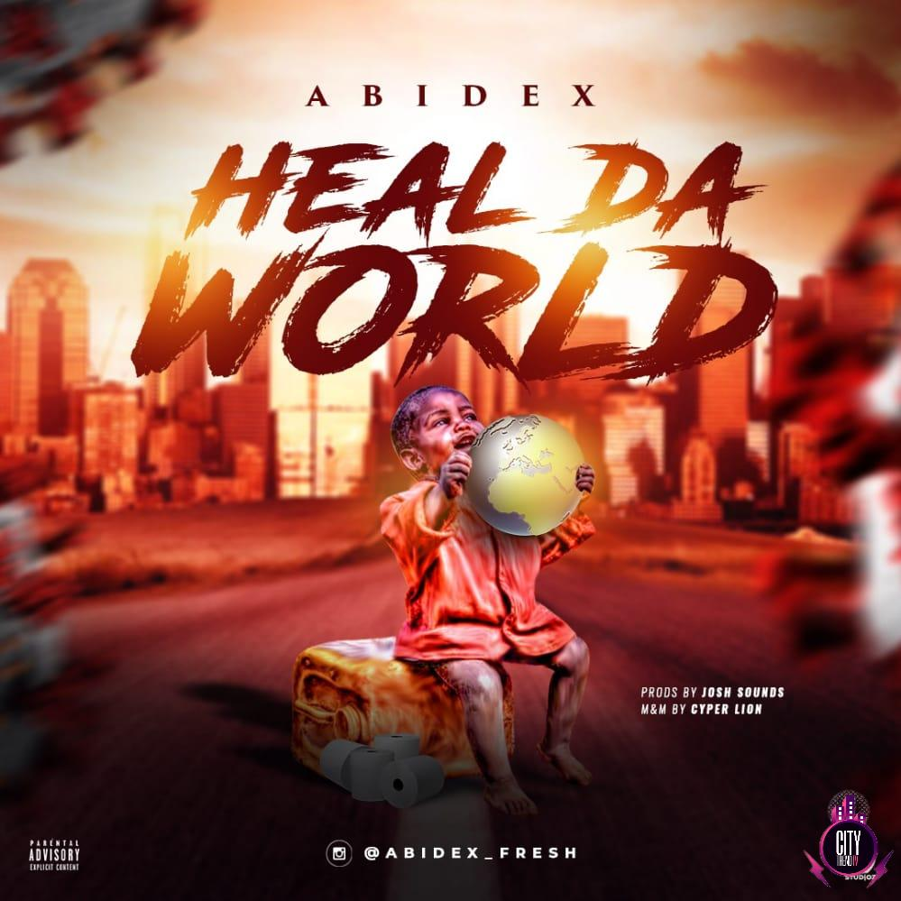 Abidex – Heal Da World
