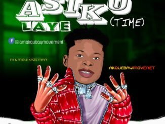 Akubay Movement – Asikolaye Time