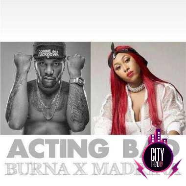Burna Boy ft. Madrina Cynthia Morgan – Acting Bad