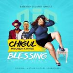 Chigul ft. Phyno, Mayorkun – Blessing
