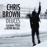 Chris Brown ft. Tyga, Kevin McCall – Deuces