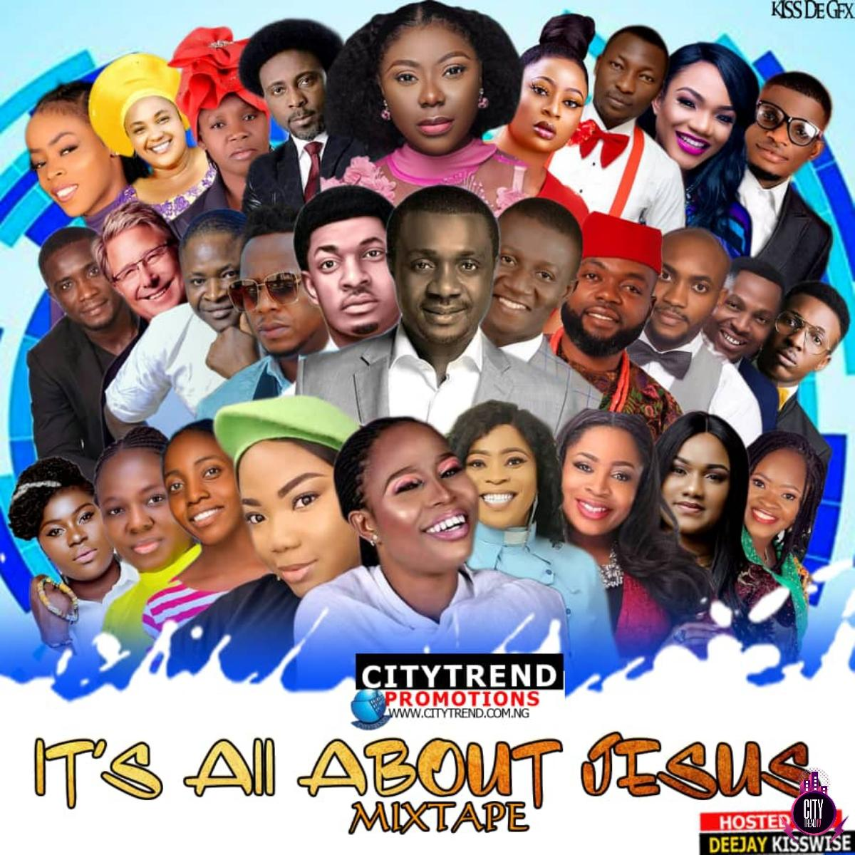 DJ Kisswise Its All About Jesus Mix mp3 image