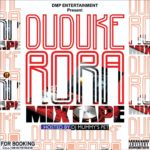 DJ Mummys Pet – Duduke Rora Mix