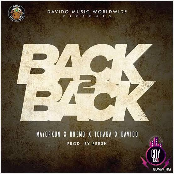 DMW ft. Mayorkun Dremo Ichaba Davido – Back 2 Back