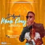 DollyPizzle – Mama Pray