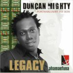 Duncan Mighty – Portharcourt 1st Son