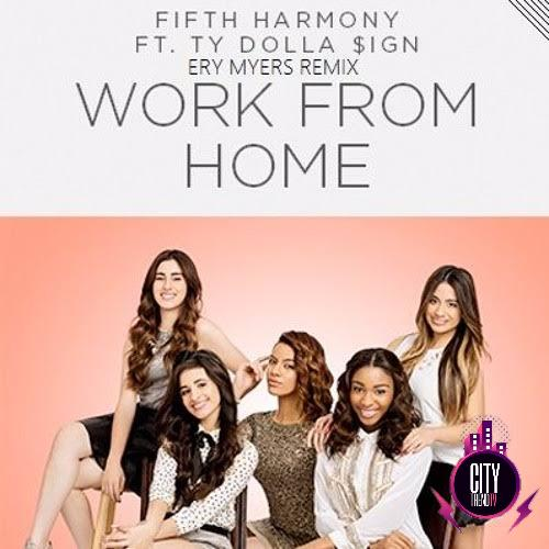 Fifth Harmony ft. Ty Dolla ign – Work from Home