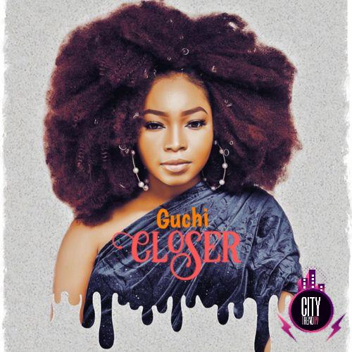 Guchi ft. Sidney Talker – Closer