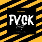 Hdesign – Fvck (Freestyle)