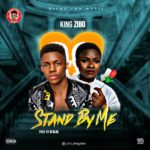 King Zibo – Stand By Me