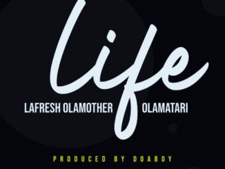 Lafresh Olamother x Olamatari – Life