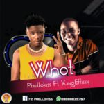 Phellokiss ft. Yung Effissy – What